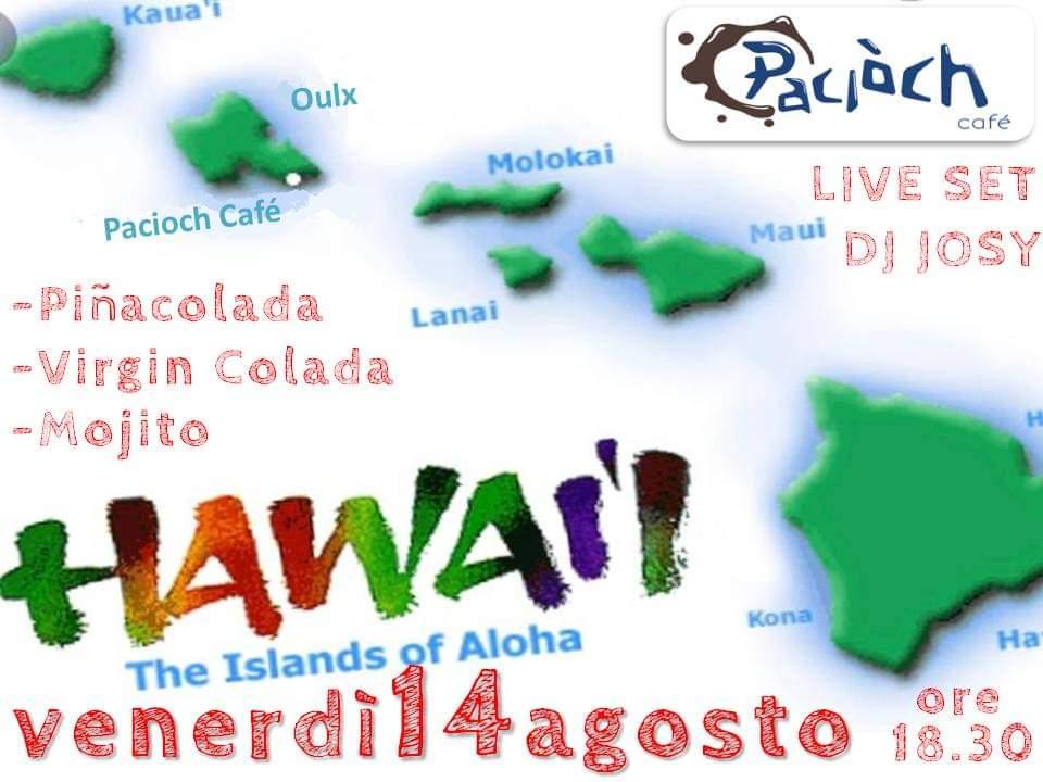 Festa Hawaiana al Paciòch Café
